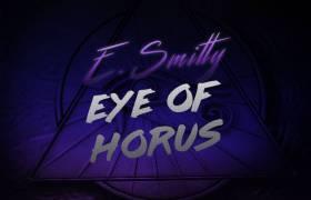 MP3: E. Smitty - Eye Of Horus [Prod. Accosta]