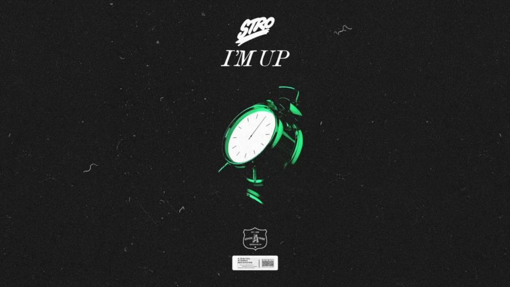 MP3: Stro - I'm Up
