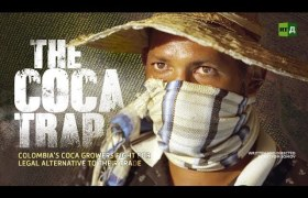 Watch RTD's 'The Coca Trap: Non-Narcos' Documentary