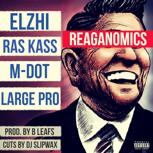 MP3: Elzhi x Ras Kass x M-Dot x Large Pro - Reaganomics [Prod. By B Leafs]