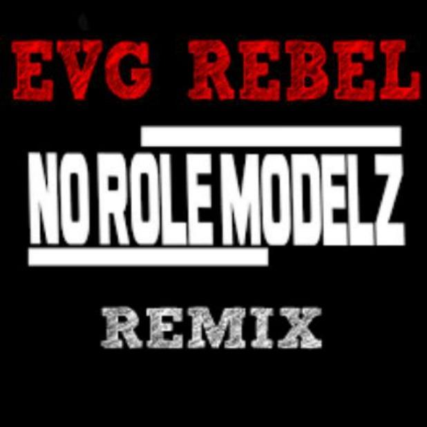 EVG Rebel (@RunEVG) Has 'No Role Modelz' 2