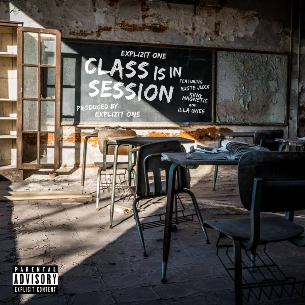 MP3: Explizit One feat. Ruste Juxx, King Magnetic, & Illa Ghee - Class Is In Session
