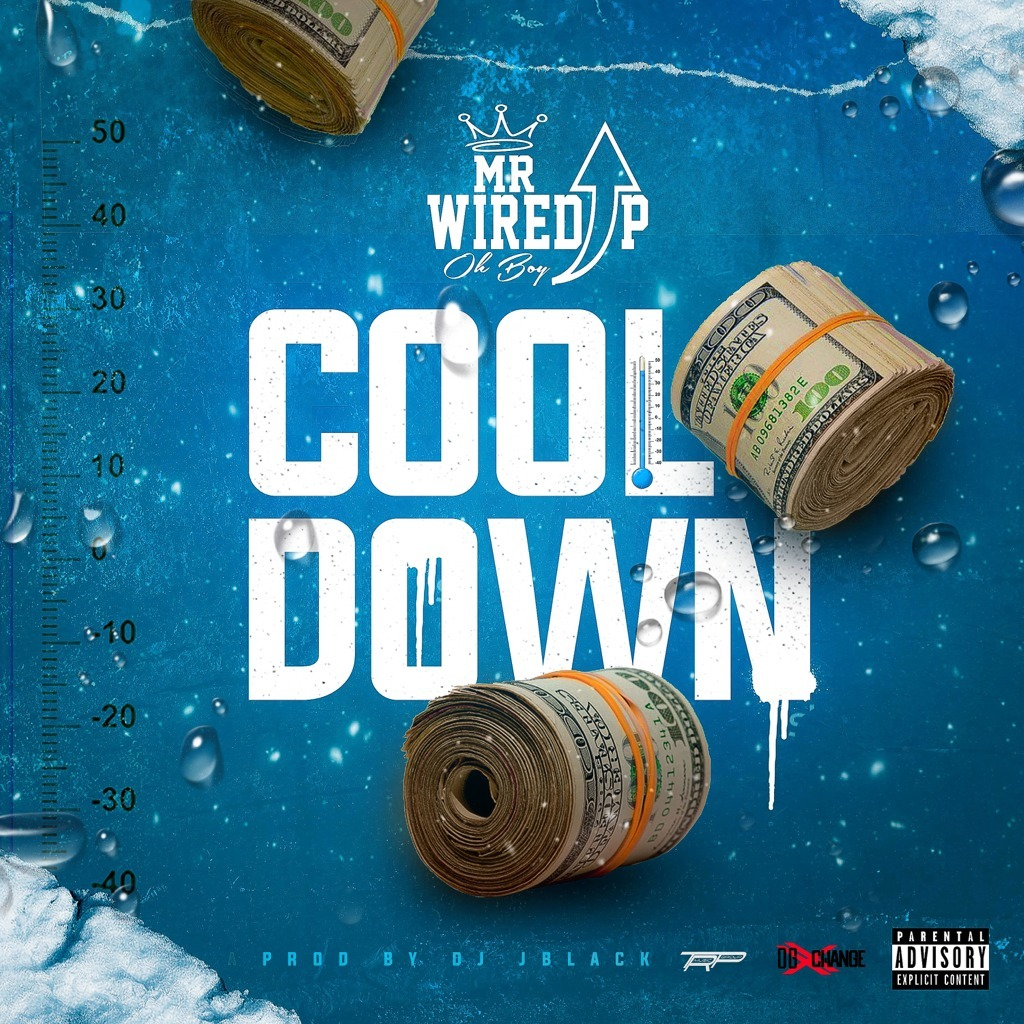 MP3: Mr. Wired Up - Cool Down