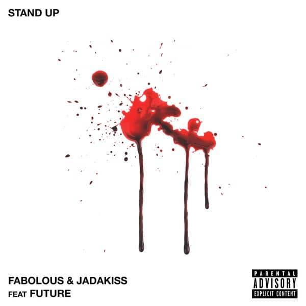 MP3: Fabolous & Jadakiss feat. Future - Stand Up