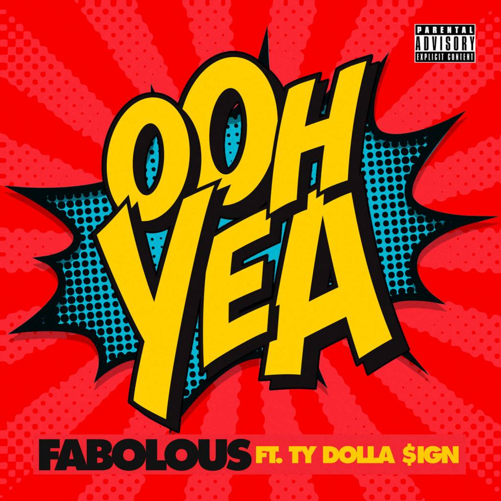Video: Fabolous feat. Ty Dolla $ign - Ooh Yea (Lyric) | @MyFabolousLife @TyDollaSign
