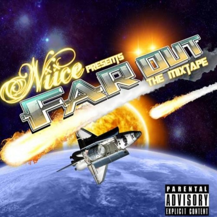 Niice (@TheNiiceLife) » Far Out [Mixtape]