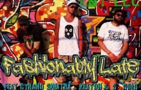 @SDotGold, @CyranoSinatra, & @Keaton919 » Fashionably Late (Prod. By @Manifest_Beats) [MP3]
