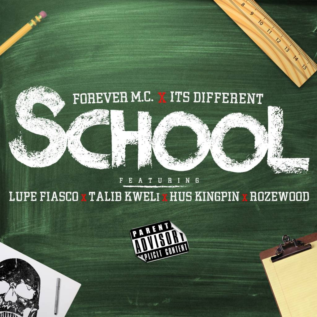 #MP3: Forever M.C. feat. Lupe Fiasco, Talib Kweli, Hus Kingpin, & Rozewood - School (@ForeverMCMusic @LupeFiasco @TalibKweli @HusKingpin @Rozewood_)