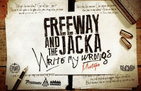 Mixtape: Freeway (@PhillyFreezer) & @TheJacka » Write My Wrongs