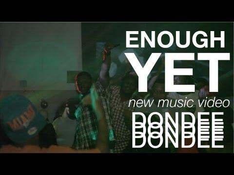 DonDee (@Don31068) » Enough Yet (via @DaBoiDJSpyda) [Official Video]
