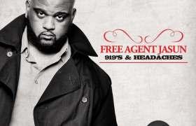 919s & Headaches mixtape by Free Agent Jasun