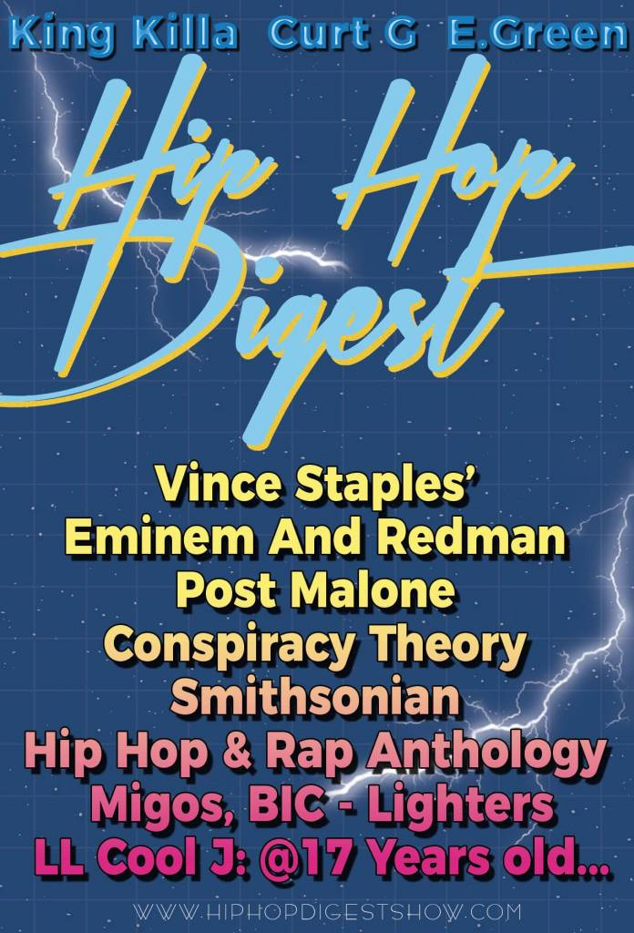 The @HipHopDigest Show Advises You To 'Look At The Flick Of The Bic'