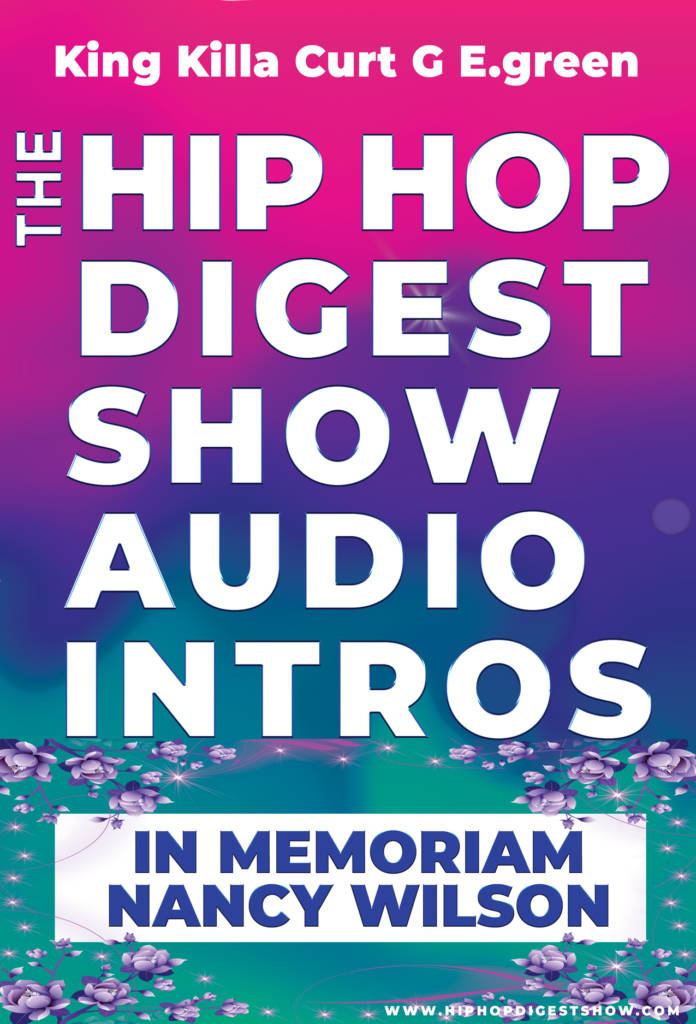 The Hip-Hop Digest Show - Allow Us To Reintroduce