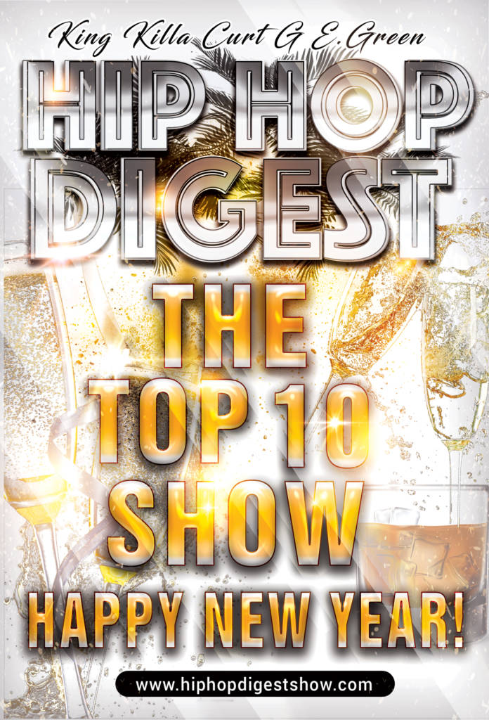 The Hip-Hop Digest Show - Our Year In Music