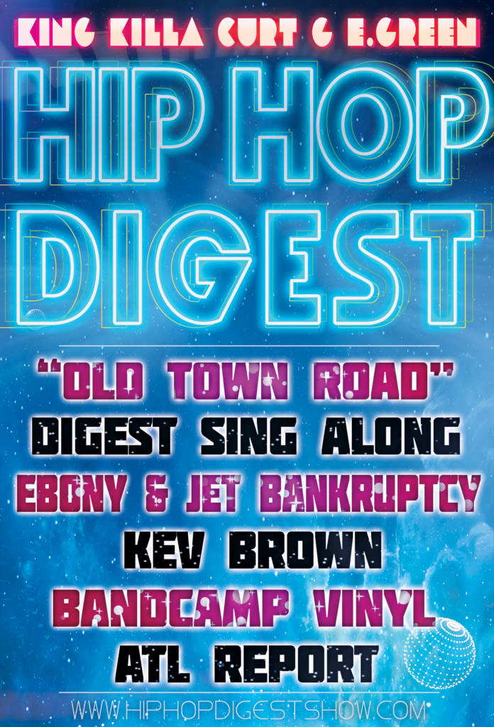 The Hip-Hop Digest Show - Hold Up, Wait A Minute…