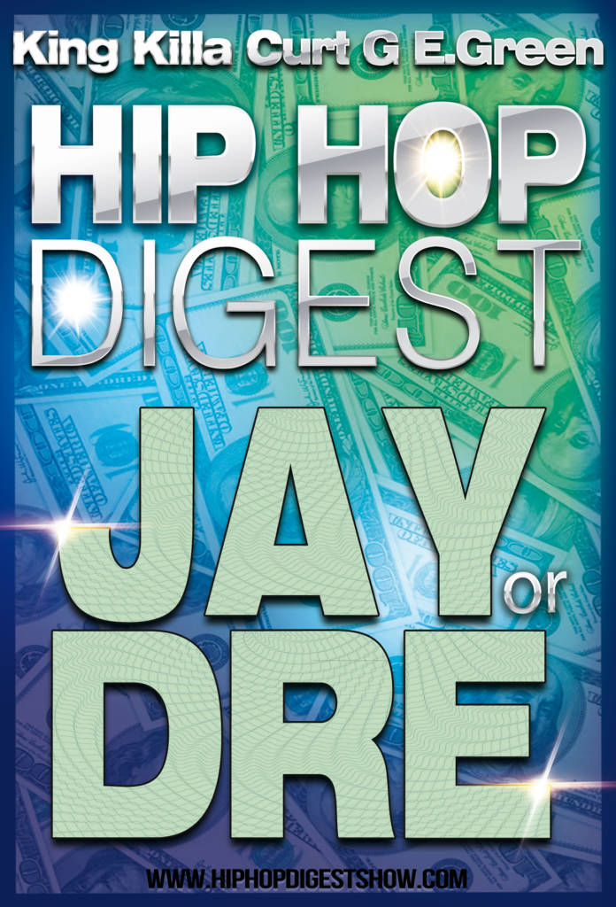 The Hip-Hop Digest Show Ask 'Who Got The Props?'