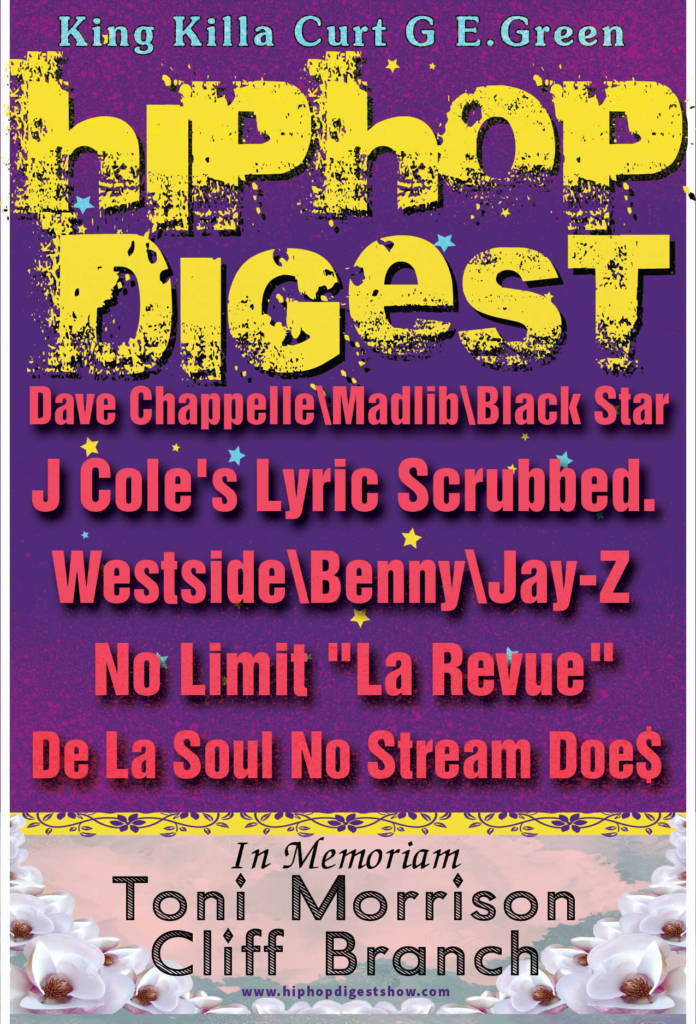 The Hip-Hop Digest Show Understand That 'They Want That Old Thing Back'