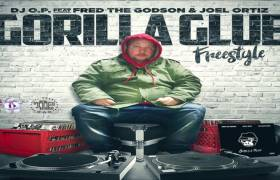 MP3: DJ OP feat. Fred The Godson & Joell Ortiz - Gorilla Glue