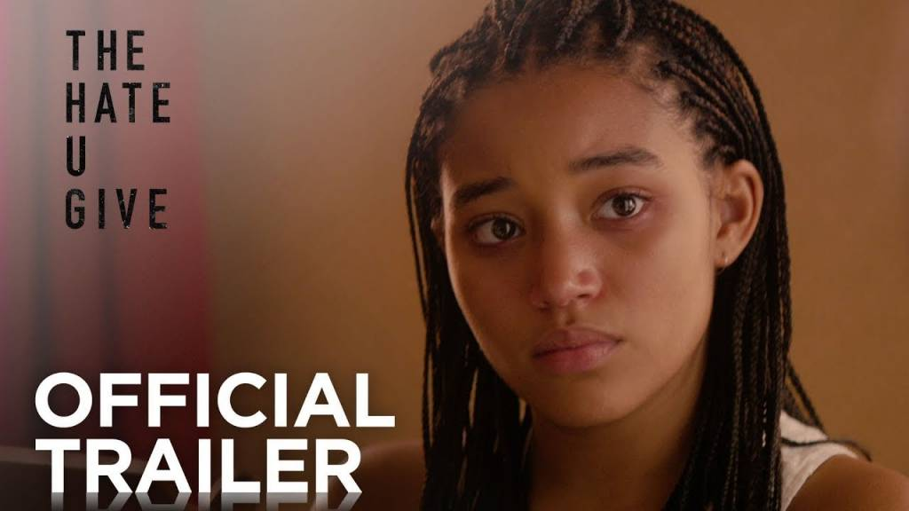 1st Trailer For 'The Hate U Give' Movie (#TheHateUGive)