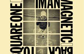 Iman Magnetic's Beat Tape Takes Him 'Back To Square One' (@ImanMagnetic)