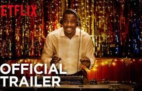 1st Trailer For Netflix Original Series 'Turn Up Charlie' Starring Idris Elba
