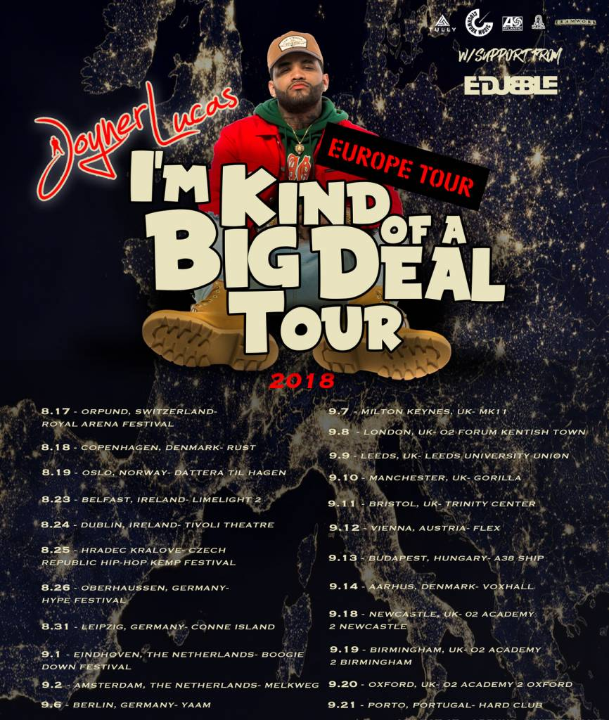 Joyner Lucas Announces 'I'm Kind Of A Big Deal European Tour' (@JoynerLucas)