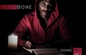 Stream Keybone's (@OfficialKeybone) 'Going Pro, Vol. 1' Album