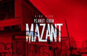 Kidd Kidd (@ItsKiddKidd) - Peanut From Mazant [Mixtape Stream]