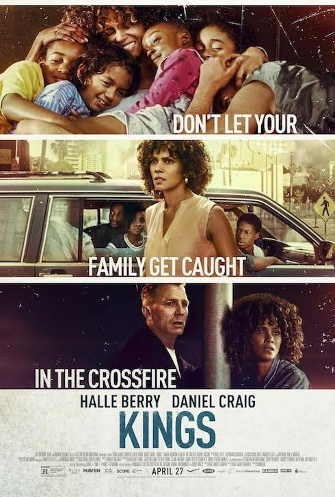 1st Trailer For 'Kings' Starring Halle Berry & Daniel Craig [#KingsTheFilm]