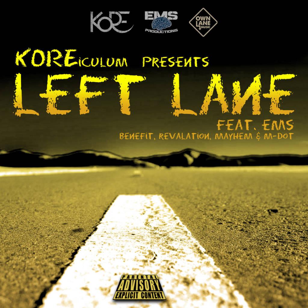 MP3: Kore feat. EMS (M-Dot, Rev, Mayhem, Benefit) - Left Lane