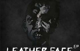 EPs: @Tr1zz- LeatherFace EP