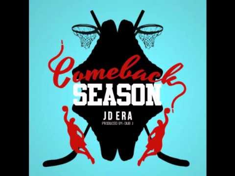 @JDEra » Comeback Season (via @HiGradeTV) [Audio]