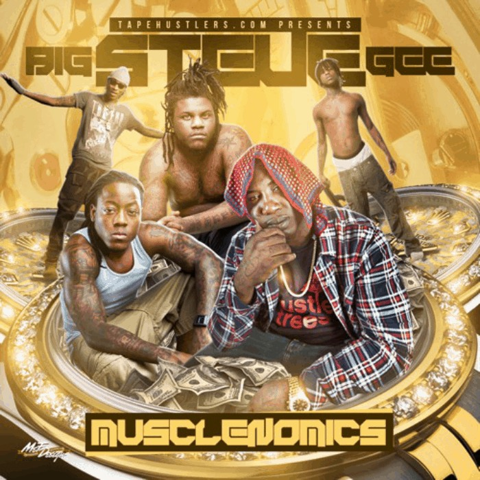 @BigSteveGee » Musclenomics (@CoolRunningDJs @TapeHustlers) [Mixtape]