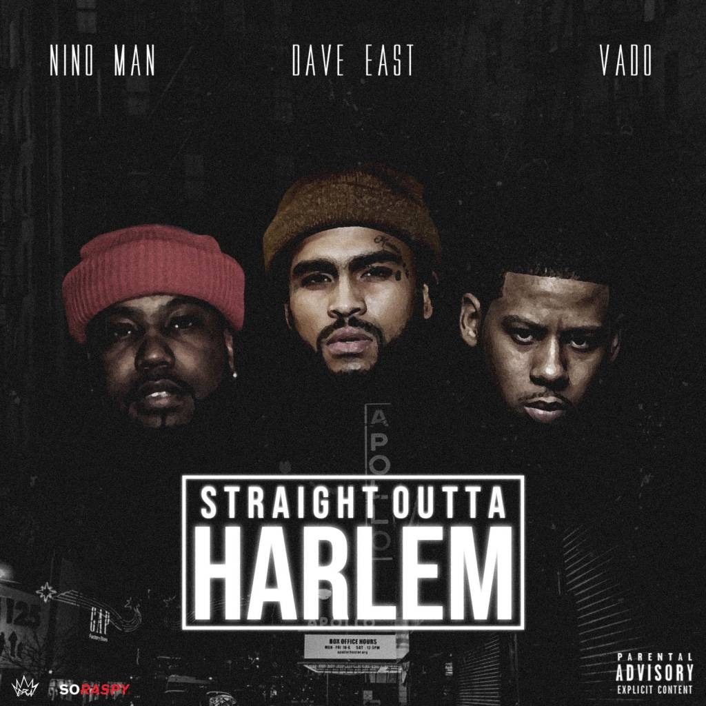 MP3: Nino Man x Dave East x Vado - Straight Outta Harlem