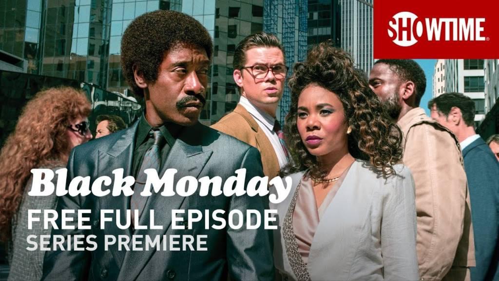 Black Monday - Season 1, Episode 1