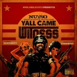 "MP3: Stream The New Track ""Yall Came 2 Witness"" From @NutsoPPM, @Kurupt_Gotti, & @JonConnorMusic"