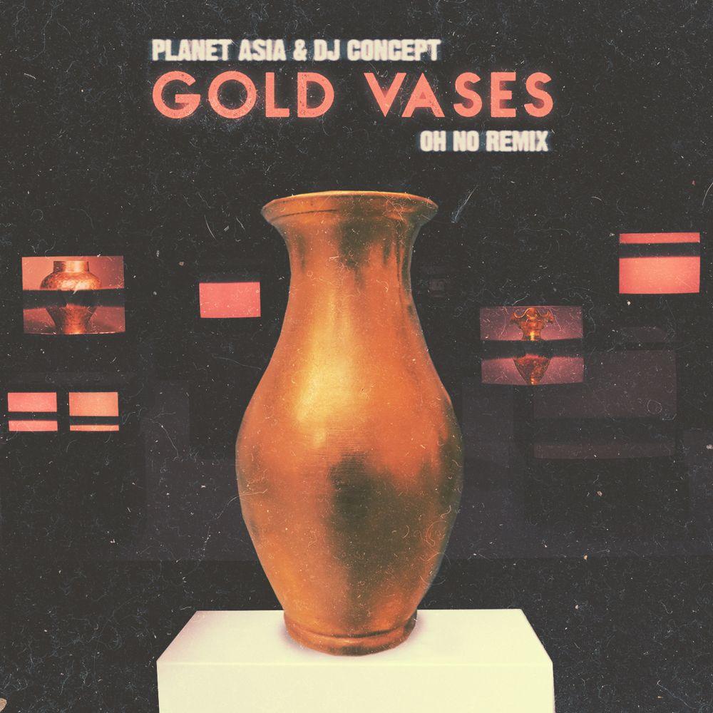 MP3: Planet Asia & DJ Concept - Gold Vases (Oh No Remix)