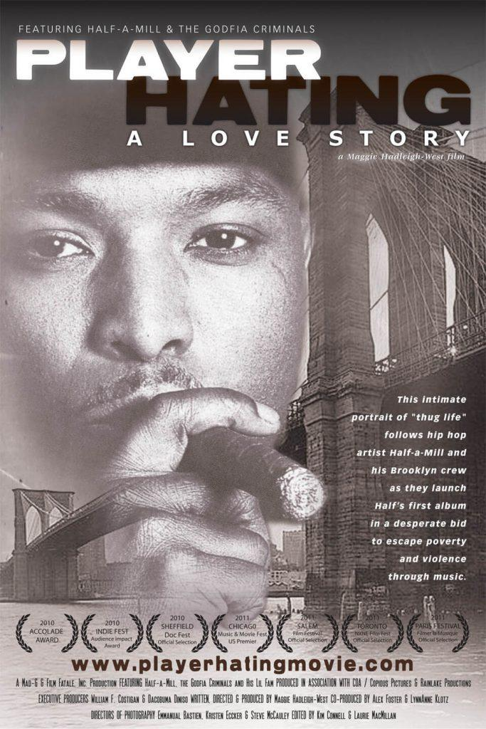 Player Hating: A Love Story (Half-A-Mill Documentary) [Full Movie]