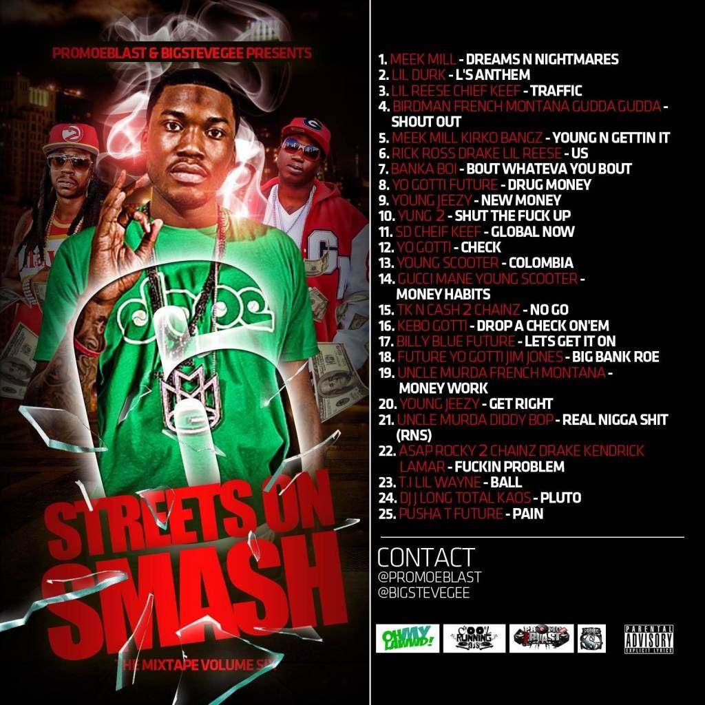 @BigSteveGee & @PromoEBlast » #StreetsOnSmash 6 [Mixtape]