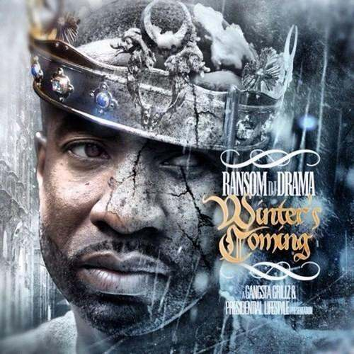 Ransom (@201Ransom) » #WintersComing (Hosted By @DJDrama) [Mixtape]