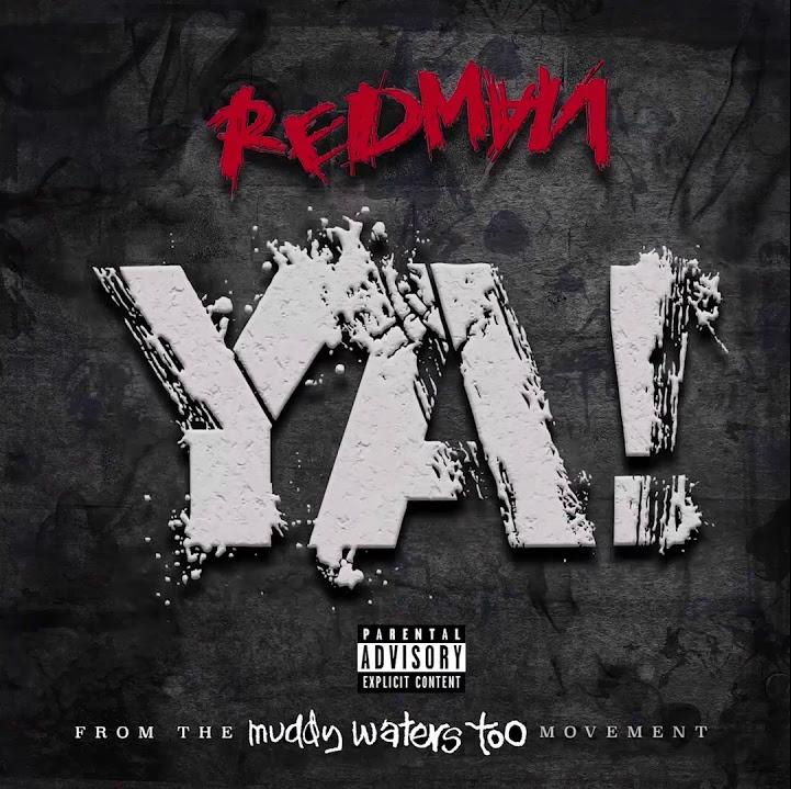 MP3: Redman - Ya! (@TheRealRedman)
