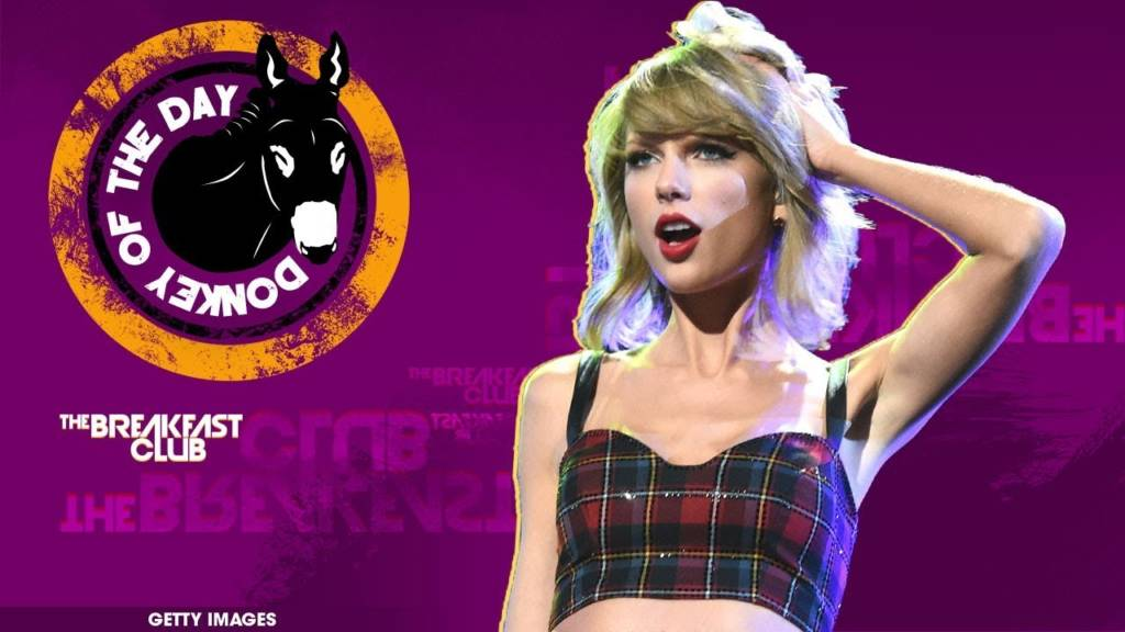 Charlamagne Tha God Farts On Taylor Swift's Bland Cover Of 'September' On Today's Donkey Of The Day