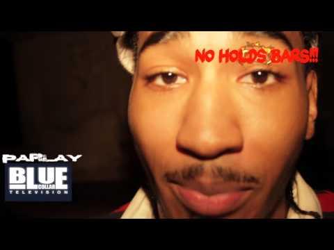 No Holds Bars: Parlay (Mysonne's Brother) Freestyle [via @HollywoodThePro & @BlueCollarTV]
