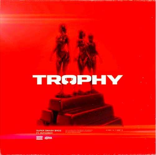 MP3: SuperSmashBroz - Trophy