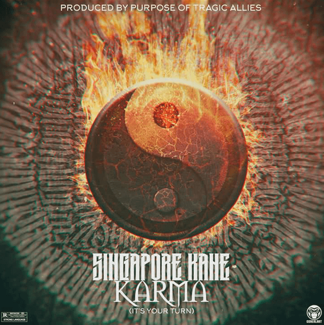MP3: Singapore Kane - Karma (It's Your Turn) [@SingaporeKane @Tragic_Allies]