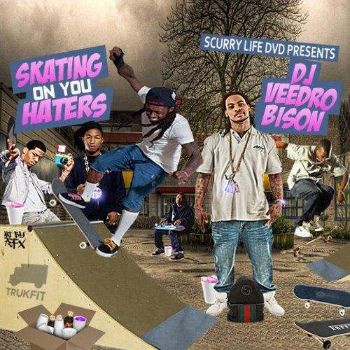 @ScurryLifeDVD Presents @DJVeedro_Bison » Skatin' On You Haters [Mixtape]