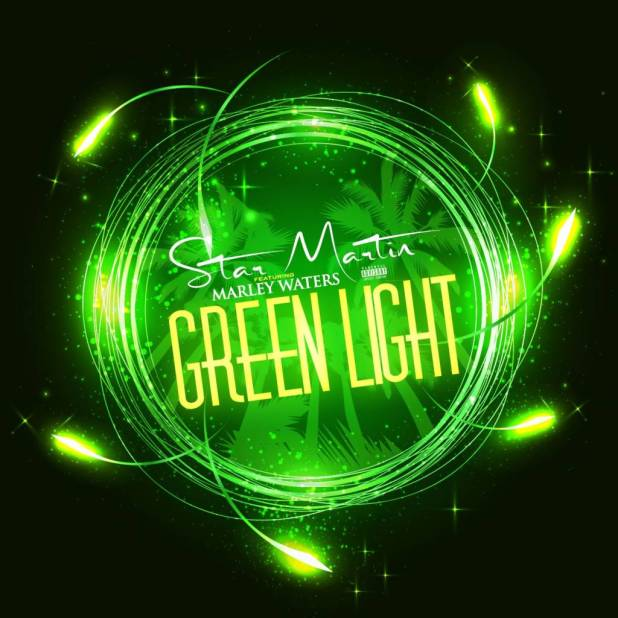 Video: Star Martin feat. Marley Waters - Green Light (@IAmStarMartin @DJMarleyWaters @FlipTunesMusic)