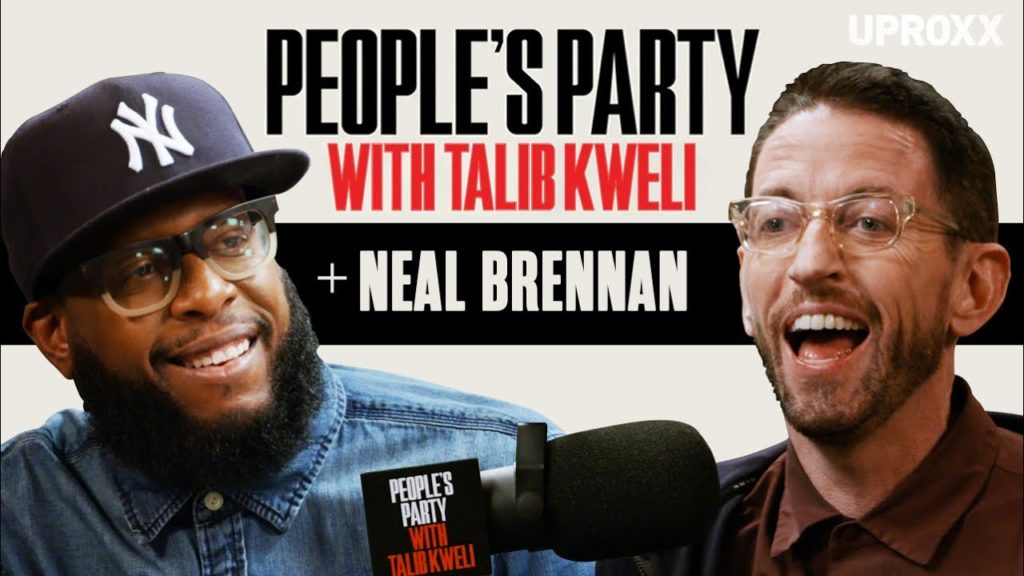 Neal Brennan On 'People's Party With Talib Kweli'