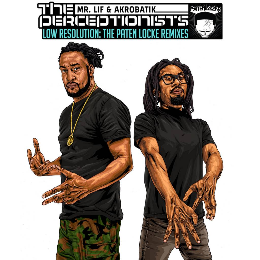 Stream The Perceptionists' 'Low Resolution' Project (@TheRealMrLif @AkrobatikMC @PatenLocke)