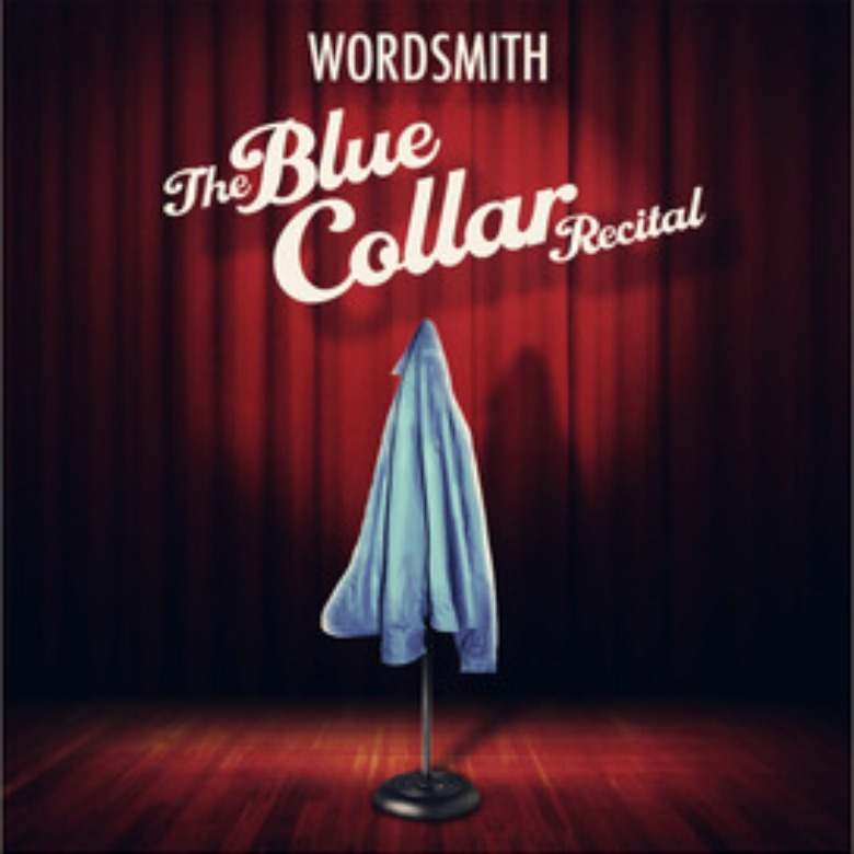Editorial: @Wordsmith To Drop 'The Blue Collar Recital' Album On 9.17.2013